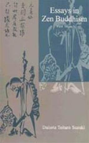 Essays in Zen Buddhism: 2000 First Series