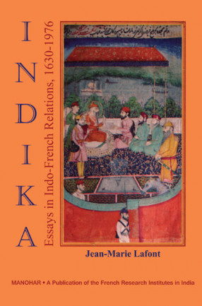 Indika: Essays in Indo-French Relations 1630-1976