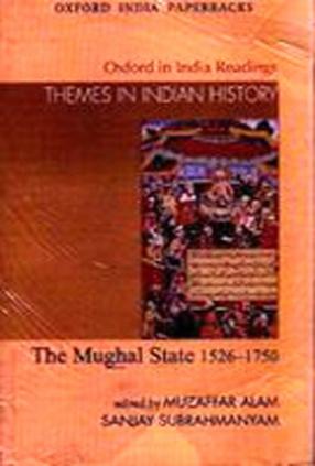 The Mughal State 1526-1750