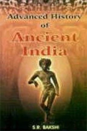 Advanced History of Ancient India ( In 2 Volumes)