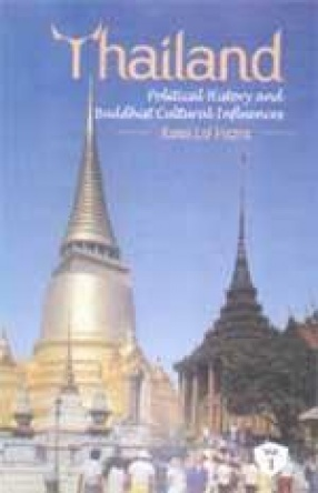 Thailand: Political History and Buddhist Cultural Influences (In 2 Volumes)