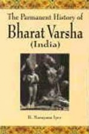 The Parmanent History of Bharat Varsha (In 2 Volumes)