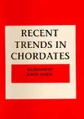 Recent Trends in Chordates (In 6 Volumes)