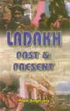 Ladakh Past and Present
