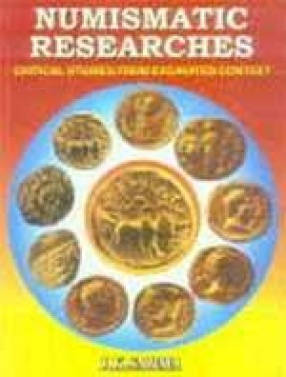Numismatics Researches: Critical Studies from Excavated Context