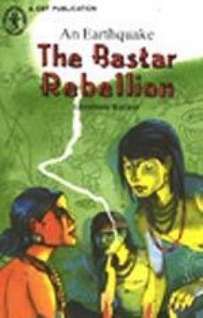 The Bastar Rebellion