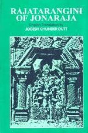 The Rajatarangini of Jonaraja