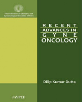 Recent Advances In Gyne-oncology