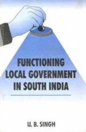 Functioning Local Government in South India