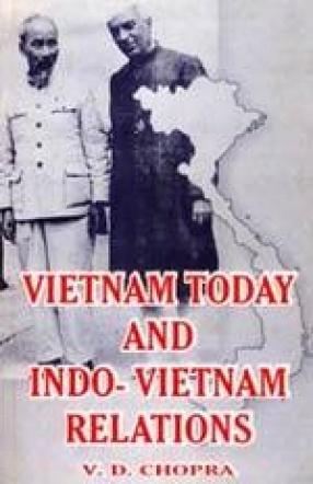 Vietnam Today and Indo-Vietnam Relationship