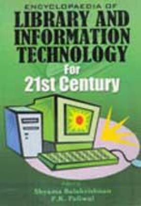 Encyclopaedia of Library and Information Technology for 21st Century (Vol. 11-20.)