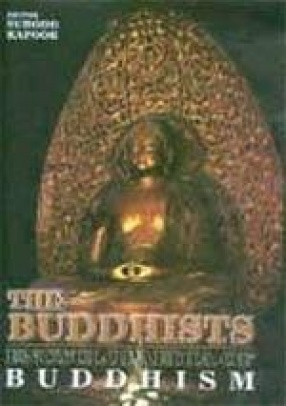 The Buddhists: Encyclopaedia of Buddhism (In 5 Volumes)