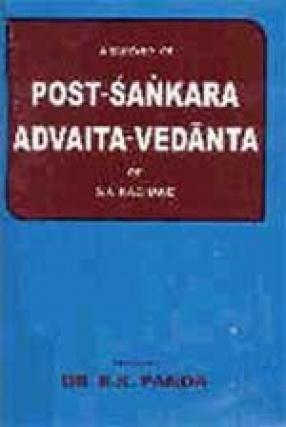 A Survey of Post-Sankara Advaita-Vedanta