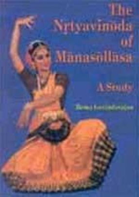 The Nrtyavinoda of Manasollasa: A Study