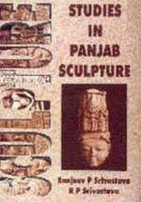 Studies in Panjab Sculpture