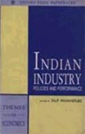 Indian Industry: Policies and Performance