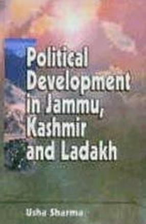 Political Development in Jammu, Kashmir and Ladakh