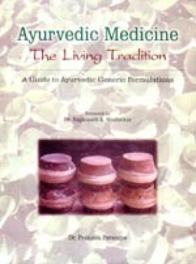 Ayurvedic Medicine: The Living Tradition