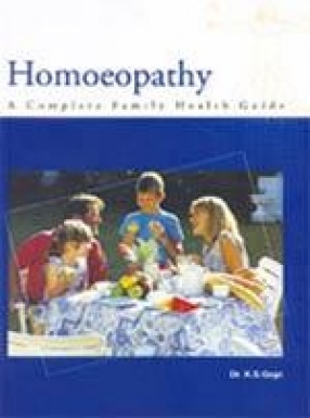 Homeopathy: A Complete Family Health Guide