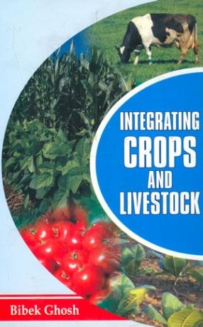Integrating Crops and Livestock