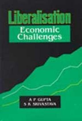 Liberalisation: Economic Challenges