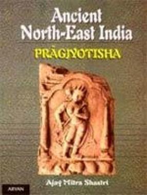 Ancient North-East India: Pragjyotisha