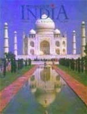 Monuments of India: Delhi, Agra, Khajuraho, Jaipur. (Volume 1)