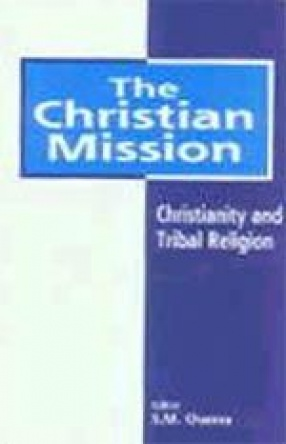 The Christian Mission: Christianity and Tribal Religion