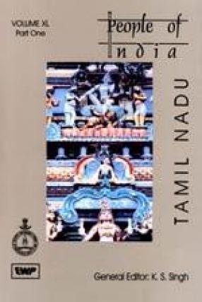 People of India: Volume XL. Tamil Nadu (In 3 Volumes)
