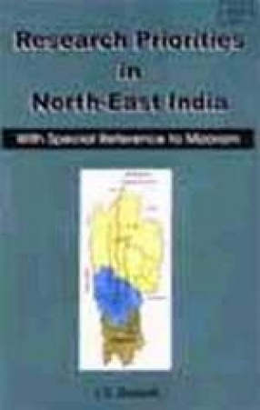 Research Priorities in North-East India (With Special Reference to Mizoram)