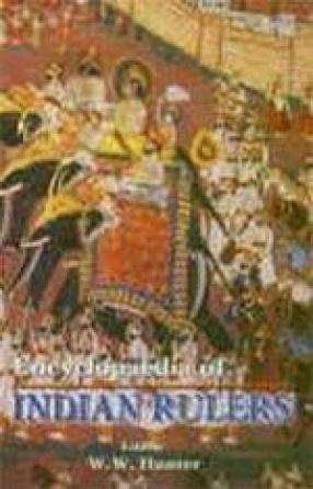 Encyclopaedia of Indian Rulers (In 12 Volumes)