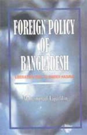 Foreign Policy of Bangladesh: Liberation War to Sheikh Hasina