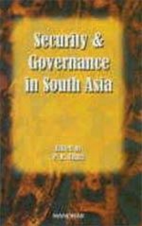 Security and Governance in South Asia