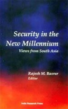 Security in the New Millennium: Views from South Asia