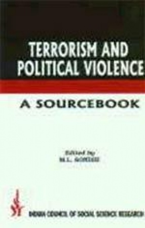 Terrorism and Political Violence : A Sourcebook