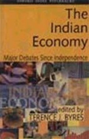 The Indian Economy: Major Debates Since Independence