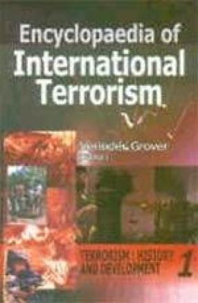 Encyclopaedia of International Terrorism (In 3 Volumes)
