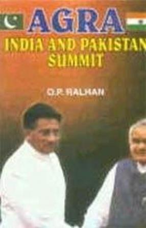 Agra: India and Pakistan Summit (In 2 Vols.)