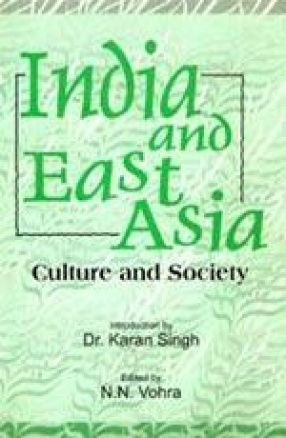 India and East Asia: Culture and Society