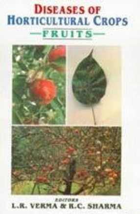 Diseases of Horticultural Crops: Fruits
