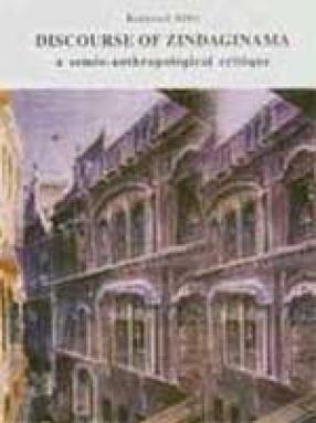 Discourse of Zindaginama: A Semio-Anthropological Critique