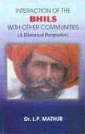 Interaction of the Bhils with Other Communities
