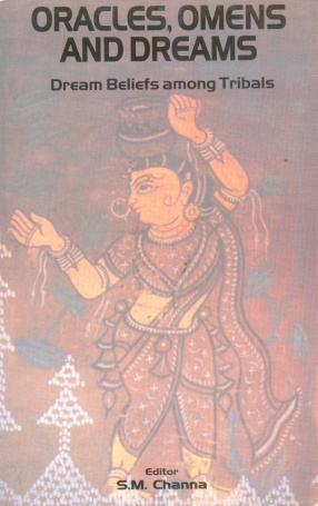 Oracles, Omens and Dreams: Dream Beliefs Among Tribals