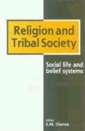Religion and Tribal Society: Social Life and Belief Systems