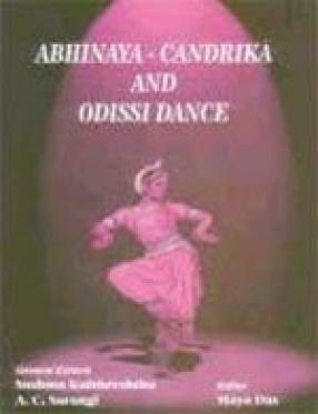 Abhinaya-Candrika and Odissidance (In 2 Volumes)