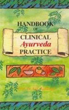 Handbook of Clinical Ayurveda Practice