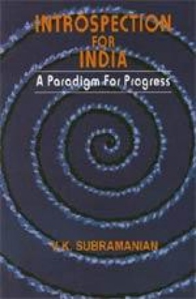 Introspection for India : A Paradigm for Progress