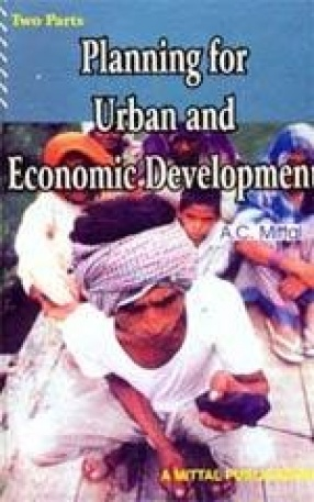 Planning for Urban and Economic Development (In 2 Parts)