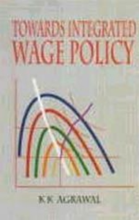 Towards Integrated Wage Policy : A Macro Economic Approach