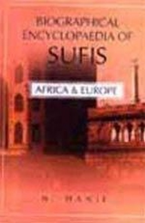 Biographical Encyclopaedia of Sufis : Africa and Europe